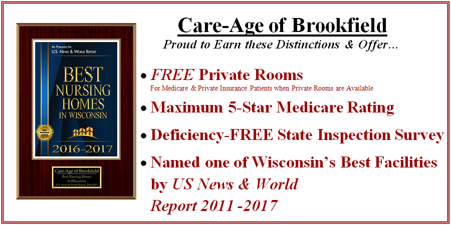 Care-Age of Brookfield.  Physical, Occupational and Speech Therapy in a  consistently Five-Star Medicare Rated Facility.